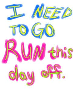 run this day off